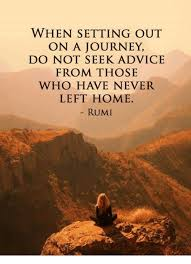 Rumi Memes - when setting out on a journey do not seek advice 6049013 png