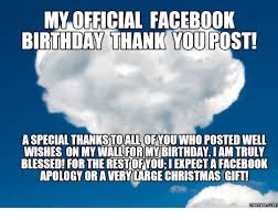 Thank You Birthday Meme - 25 best memes about facebook birthday thank you facebook