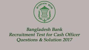 bangladesh bank cash officer written test question and answer 2017