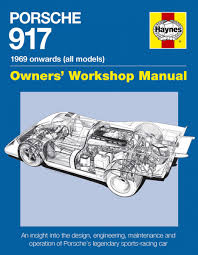 porsche 917 owners workshop manual ian wagstaff haynes