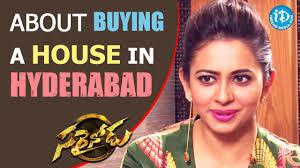 rakul preet about buying a house in hyderabad sarrainodu movie