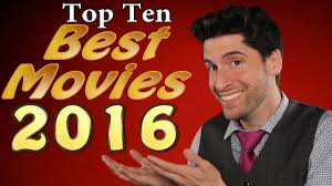top 10 best movies 2016 youtube