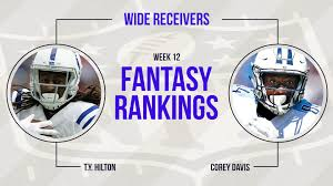 week 12 fantasy football rankings wide receiver fantasy