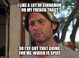 What Is Meme - national french toast day memes that prove this dish is really the