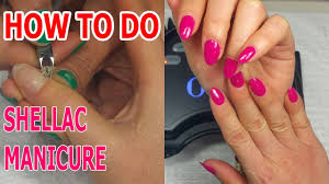 how to do shellac manicure manicure regal nails salon youtube