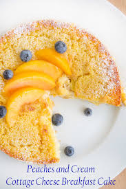 Cottage Cheese Peaches And Cream Breakfast Cake Jpg