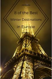 8 of the best winter destinations in europe winter destinations