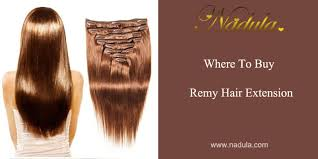 where to buy remy hair extension nadula