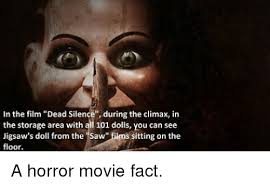 Saw Doll Meme - in the film dead silence during the climax in the storage area