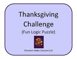 thanksgiving challenge logic puzzle by teacher123 tpt