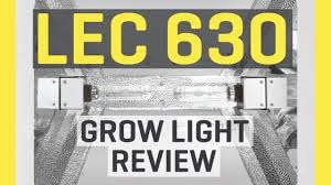 lec 630 grow light lec 630 grow light review youtube