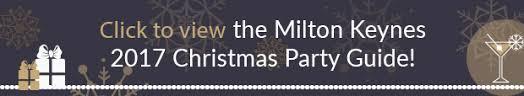 christmas party guide venues in milton keynes