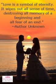 wedding quotes unknown is a symbol of eternity it wipes out all sense of time