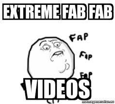 Fab Meme - meme personalizado extreme fab fab videos 431664