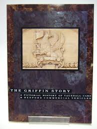 griffin vauxhall the griffin story a pictorial history of vauxhall cars u0026 bedford