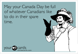 Canada Day Meme - funny canada day memes ecards someecards