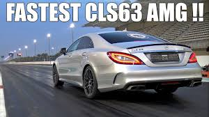 fastest mercedes amg fastest mercedes cls63 amg s in the