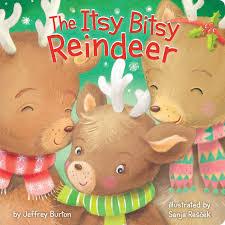 amazon com the itsy bitsy reindeer 9781481468558 jeffrey