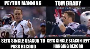 Peyton Manning Tom Brady Meme - nfl memes on twitter peyton manning tom brady going into the