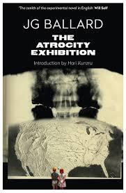 the atrocity exhibition annotated amazon co uk j g ballard