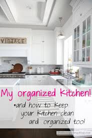 what is the best thing to clean kitchen cabinets with my organized kitchen and how to keep your kitchen clean and