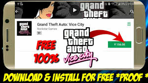 gta vice city free for android how to gta vice city for free in android mobile