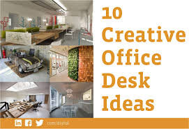 Desk Ideas For Office Creative Office Decorating Ideas 5400