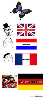 German Butterfly Meme - everything sounds angry in german by appletiseur meme center