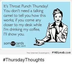 Throat Punch Meme - 25 best memes about throat punch thursday throat punch