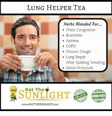 Bronchitis Meme - lung helper tea herbs blended tor chest congestion bronchitis asthma