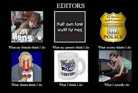 Picture Editor Meme - julie sondra decker think i do meme for authors and editors