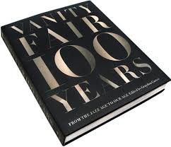 Vanity Fair Gift Subscription Vanity Fair 100 Years From The Jazz Age To Our Age By Graydon