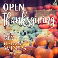 any store open on thanksgiving harvest wines harvestwines twitter