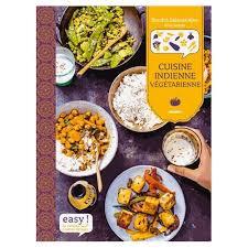 cuisine indienne vegetarienne cuisine indienne vegetarienne pas cher ou d occasion sur