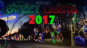 sweet lights hershey pa hershey sweet lights 2017 youtube