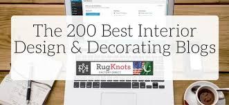 Interior Decorating Blogs by The 200 Best Interior Design U0026 Decorating Blogs U2013 Rugknots