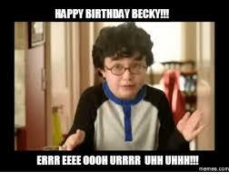 Walking Dead Birthday Meme - happy birthday becky errreeee000hurrrr uhh uhhh memes com