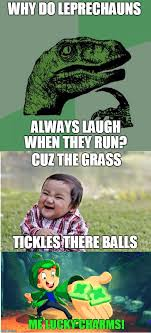 Leprechaun Meme - image tagged in leprechaun st patrick day funny balls lucky charms