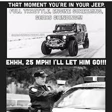 Jeep Wrangler Meme - 152 best jeep memes images on pinterest jeep humor jeep meme and