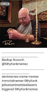 Explicit Memes - parental advisory explicit content backup account dankmemes meme