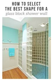 how to select the best shape for a glass block shower wall walls