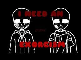 Exorcism Meme - i need an exorcism meme undertale youtube