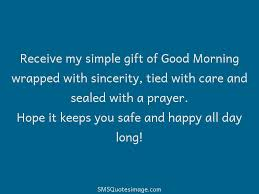 good morning hope quote receive my simple gift good morning sms quotes image