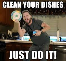 Dishes Meme - roomates wouldn t do the dishes so this sign was put up on the