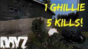 1 ghillie 5 kills dayz standalone dayz tv