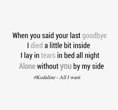 Bed J Holiday Lyrics Best 25 Kodaline Lyrics Ideas On Pinterest High Hopes Wanted