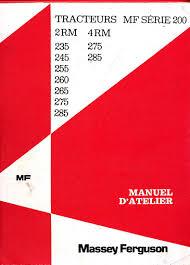 manuel atelier massey ferguson mf 235 245 255 260 265 275 285