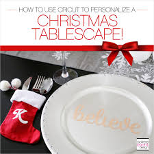 create a personalized christmas tablescape with cricut soiree