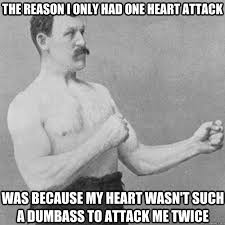 Manly Man Meme - overly manly man memes quickmeme