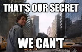 Secret Meme - livememe com that s my secret
